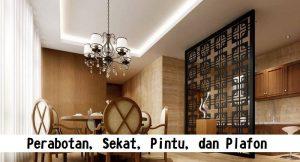 Perabotan, Sekat, Pintu, dan Plafon