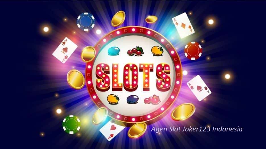 Agen Slot Joker123 Indonesia
